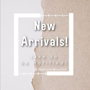Other - >> LIKE TO BE NOTIFIED OF NEW ARRIVALS!<<